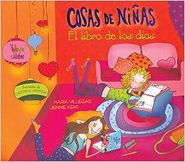 Cosas de ninas: El libro de los dias (Spanish Edition ...