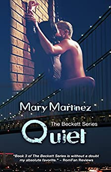Quiet (The Beckett Series Book 3) by [Martinez, Mary]