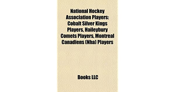 National Hockey Association Players  Cobalt Silver Kings Players ... 9604fae3fff3