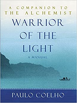 Warrior of the Light: A Manual 9780060527976 Religious Studies at amazon