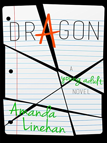 Dragon: A Young Adult Novel by [Linehan, Amanda]