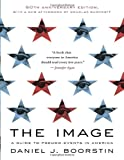 The Image, Daniel J. Boorstin, 0679741801