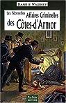 Les nouvelles affaires criminelles des Côtes-d'Armor par Vaudrey