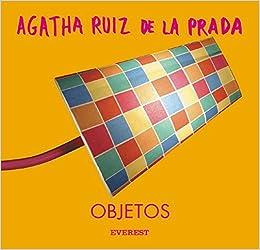 Agatha Ruiz De La Prada: Objetos: Varios: 9788424184810: Amazon.com: Books