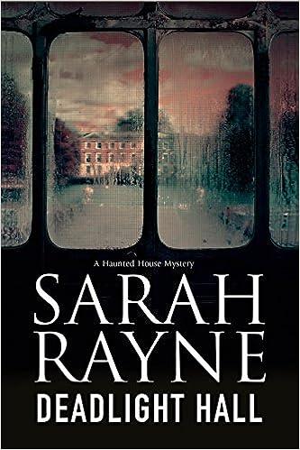 Image result for sarah rayne deadlight hall