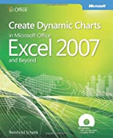 Create Dynamic Charts in Microsoft Office Excel 2007 Front Cover