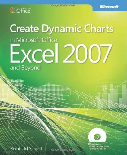 [PDF] Create Dynamic Charts in Microsoft Office Excel 2007 Free Download | Publisher : Microsoft Press | Category : Computers & Internet | ISBN 10 : 0735625441 | ISBN 13 : 9780735625440