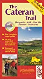 The Cateran Trail: Blairgowrie - Glenshee - Alyth