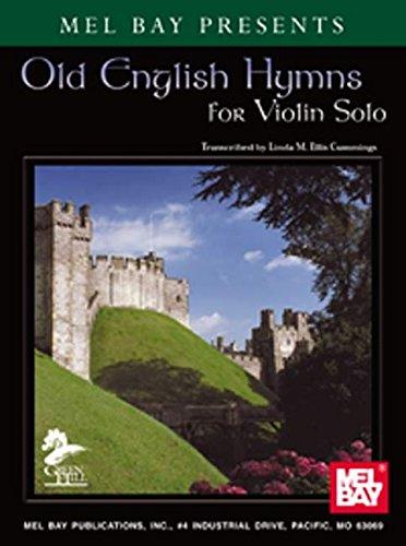 Mel Bay presents Old English Hymns for Violin Solo-Piano Accomp. PDF