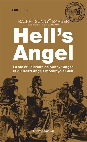 Download HELL'S ANGELS. La vie et l'histoire de Sonny Barger et du Hell's Angels Motorcycle Club. PDF