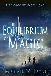 The Equilibrium of Magic (The Science of Magic Book 2)