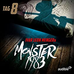 Monster 1983: Tag 8 (Monster 1983, 8)
