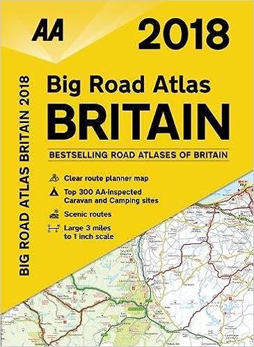 AA Big Road Atlas Britain 2018 (AA Road Atlas) (Aa Road Atlas ...