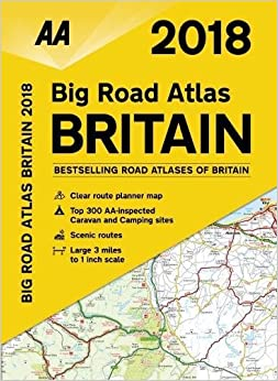 AA Big Road Atlas Britain 2018 (AA Road Atlas) (Aa Road Atlas Britain)