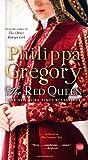 The Red Queen: A Novel of The Cousins' War