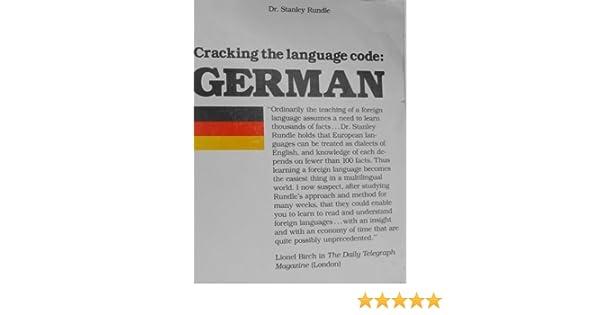 Cracking The Language Code German Stanley Rundle 9780872431072
