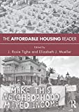 img - for The Affordable Housing Reader book / textbook / text book