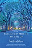 img - for They May Not Mean To, But They Do: A Novel book / textbook / text book