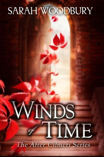 Winds of Time: The After Cilmeri Series by Sarah Woodbury - Mall Woodbury Shopping