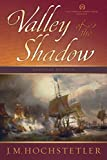 Valley of the Shadow (American Patriot Series)