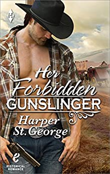 Her Forbidden Gunslinger by [St. George, Harper]