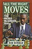 All the Right Moves: The Najee McGreen Story - Home Run Edition (Future Stars) (Future Stars Series)