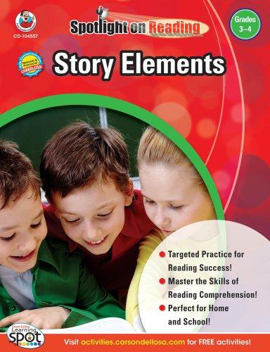 - Story Elements, Grades 3 - 4 (Spotlight on Reading)