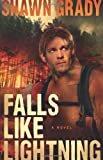 Falls Like Lightning, Shawn Grady, 0764205978