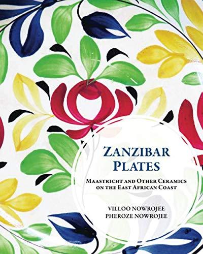 (Zanzibar Plates: Maastricht and Other Ceramics on the East African Coast)
