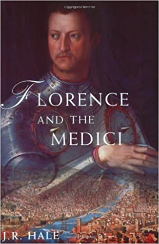 Florence and the Medici: The Pattern of Control by Hale, J.R. New Edition (2001)