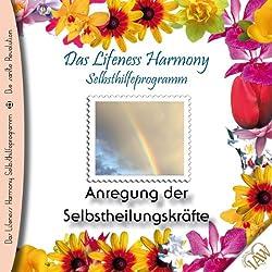 Anregung der Selbstheilungskräfte (Lifeness Harmony)