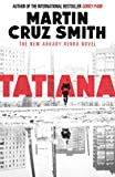 Front cover for the book Tatiana by Martin Cruz Smith