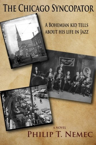 The Chicago Syncopator: A Bohemian Kid Tells About His Life in Jazz ()