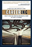 img - for Careering: How to Find and Maintain Meaningful Work In Today's Economy book / textbook / text book