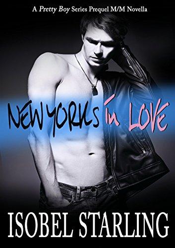 New York's in Love (Pretty Boy Book 0) by [Starling, Isobel]