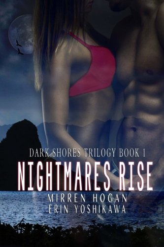 Nightmares Rise (Dark Shores Trilogy) (Volume 1)