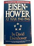 Eisenhower at War, 1943-1945, David Eisenhower, 0394755332