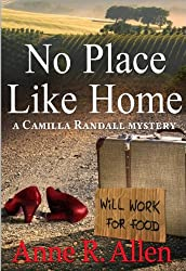 No Place Like Home - A Camilla Randall Mystery: The Camilla Randall Mysteries Book #4