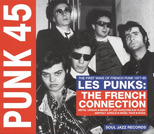 Price comparison product image PUNK 45: Les Punks - The French Connection. The First Years Of Punk 1977-80