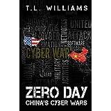 Zero Day: China's Cyber Wars (Logan Alexander)