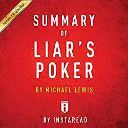 Summary of Liar's Poker, by Michel Lewis | Includes Analysis