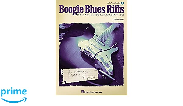 Boogie Blues Riffs: 25 Classic Patterns Arranged for Guitar in ...