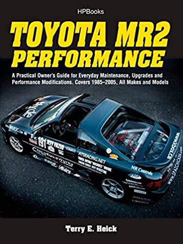 toyota mr2 performance hp1553 a practical owner s guide for rh amazon com 1993 MR2 1990 Toyota MR2