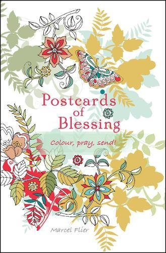 Postcards of Blessing: Colour, Pray, Send! (Blessing Postcard)