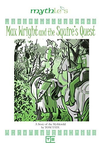 Max Wright and the Squire's Quest
