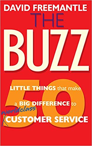 Read The Buzz: 50 Little Things that Make a Big Difference to Worldclass Customer Service PDF, azw (Kindle), ePub