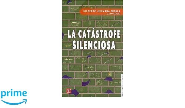 La catástrofe silenciosa (Educacion y Pedagogia) (Spanish ...