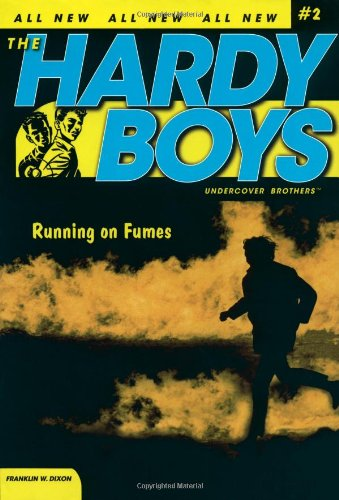 running-on-fumes-hardy-boys-undercover-brothers-no-2