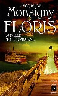Floris : [3] : La belle de la Louisiane, Monsigny, Jacqueline