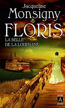 Floris, Tome 3 : La belle de la Louisiane par Monsigny